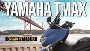 Ensaio YAMAHA TMAX 530 Versão DX 2018 – A difícil tarefa de liderar thumbnail