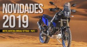 NOVIDADES MOTOS ADVENTURE 2019 – OnRoad / OffRoad ( Parte 1 ) thumbnail