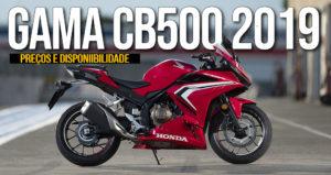 Honda CB500F,CB500XeCBR500R de 2019 – Preços e Disponibilidade thumbnail