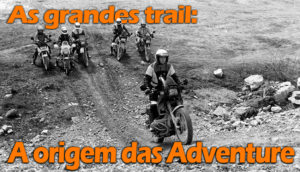 As grandes trail: Na origem das Adventure thumbnail