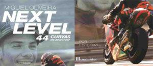 """Next Level, 44 Curvas até ao Moto GP"" – Miguel Oliveira lança autobiografia thumbnail"