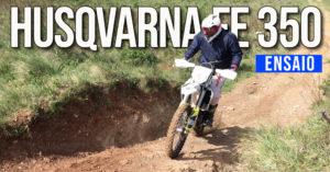 Husqvarna FE350 2019: Ensaio Off Road thumbnail