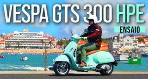 "Ensaio Vespa GTS 300 HPE – Um ""Vespone"" com motor High Power thumbnail"