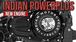 A INDIAN apresentou um novo motor V-TWIN – PowerPlus, o mais potente da sua classe thumbnail