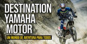 Destination Yamaha Motor: Um mundo de aventuras para todos thumbnail