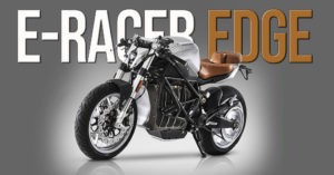 EDGE  da E-RACER Motorcycles – Uma elétrica ao estilo Café Racer thumbnail