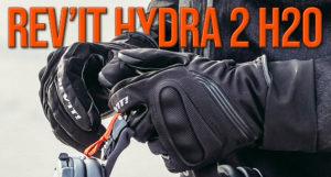 Luvas REV'IT Hydra 2 H2O – Práticas e Impermeáveis thumbnail