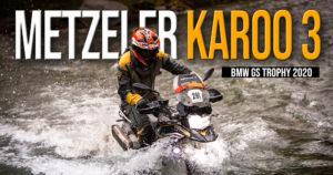 Terminou a 7ª edição do BMW International  GS Trophy tendo como protagonista os pneus Metzeler Karoo 3 thumbnail