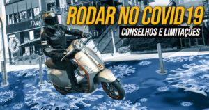 CONSELHOS E LIMITAÇÕES QUANTO AO USO DA MOTO DURANTE O ESTADO DE EMERGÊNCIA thumbnail