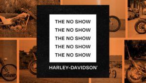 """A Harley-Davidson Motor Company apresenta """"The No Show"""", um espetáculo de motos online. thumbnail"""