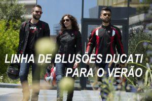 Os novos blusões ventilados da Ducati para andar de moto no verão thumbnail