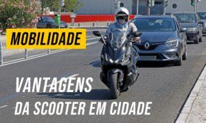 Mobilidade – Vantagens do uso da scooter em cidade thumbnail