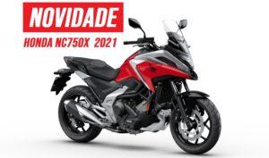 Honda – Tudo sobre a nova NC750X de 2021 thumbnail