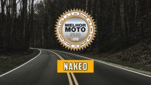 Melhor Moto 2020 – Naked, conheça os nomeados e vote já! thumbnail