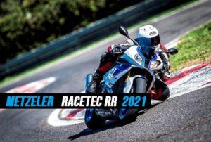 Metzeler Racetec RR 2021 – Evolução da linha desportiva thumbnail