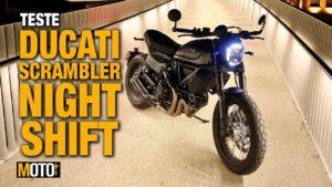 Teste Ducati Scrambler Nightshift – Uma criatura da noite… thumbnail